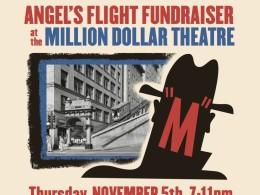 Film Noir Fundraiser Screening For Angels Flight Railway