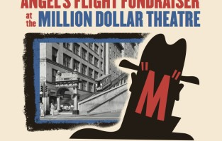 Film Noir Fundraiser Screening For Angels Flight Railway