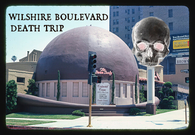 Wilshire Boulevard Death Trip