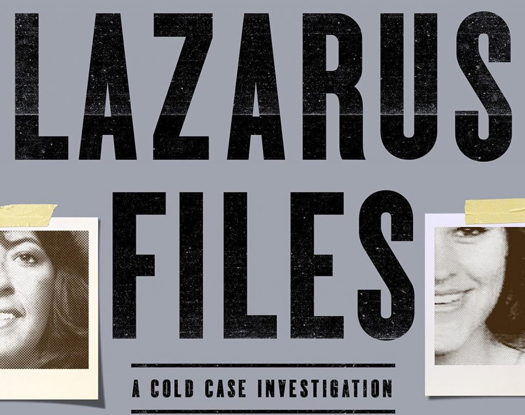 The Lazarus Files: A Cold Case Investigation